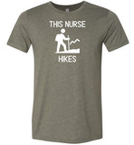 This Nurse Hikes T-Shirt