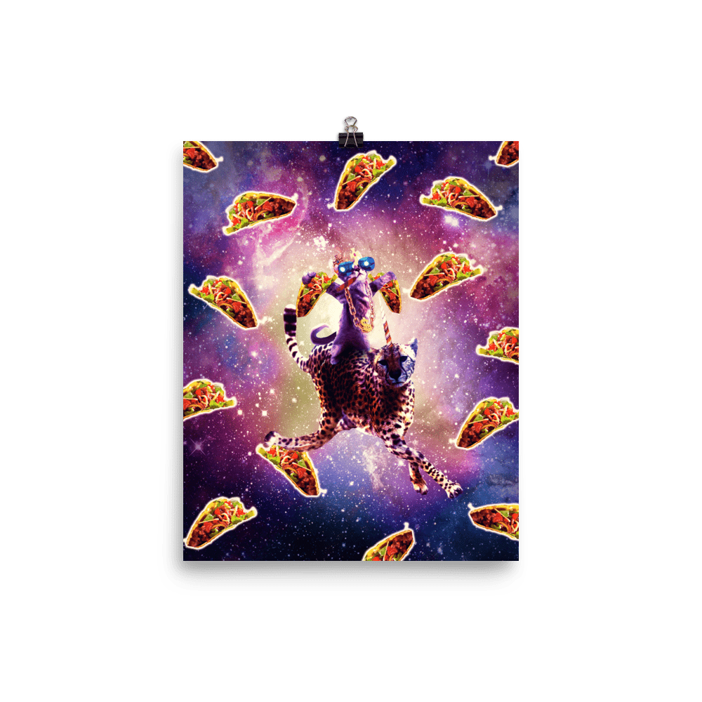 RandomGalaxy 8×10 Thug Space Cat On Cheetah Unicorn With Taco Poster