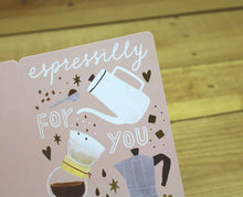 Load image into Gallery viewer, Cindy Chu Espressilly For You Card Coffee