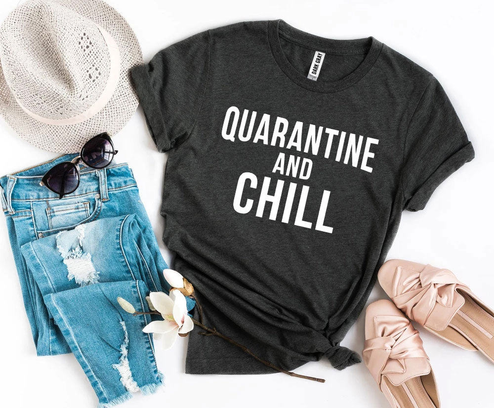 Quarantine & Chill T-shirt - Tiny Town Essentials
