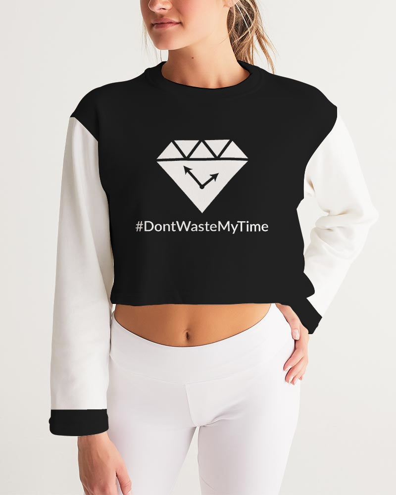 Don't Waste My Time - Women Eco-friendly Cropped Sweatshirt