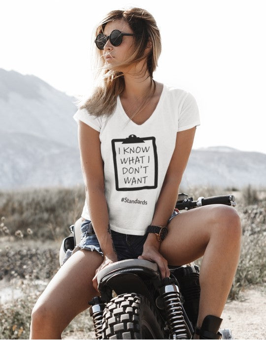 """I Know What I Don't Want #Standards"" Women Hemp Organic Cotton Tee - V-neck"