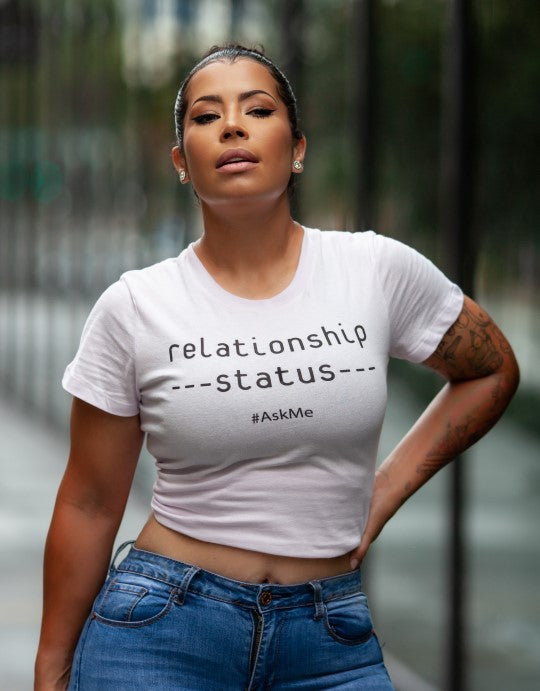 """Relationship status #AskMe"" Women Organic Cotton Tee - Slim Fit"