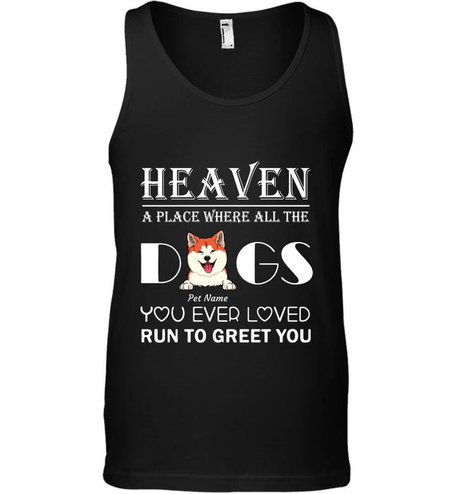 """Dogs Greet You In Heaven"" dog personalized T-Shirt"