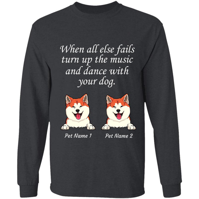"""Turn Up The Music And Dance With Your Dog"" dog personalized T-Shirt"