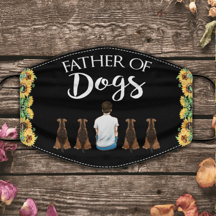 """Father Of Dogs/Cats"" man and dog, cat personalized cloth face mask"