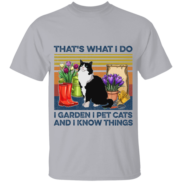 That's What I Do I Garden I Pet Cats personalized Shirt. TS230