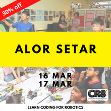 Load image into Gallery viewer, Robotics with CR8 - Alor Setar