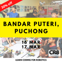 Load image into Gallery viewer, Robotics with CR8 - Bandar Puteri