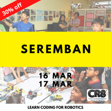 Load image into Gallery viewer, Robotics with CR8 - Seremban