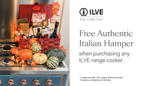 ILVE free authentic Italian hamper when purchasing any ILVE range cooker