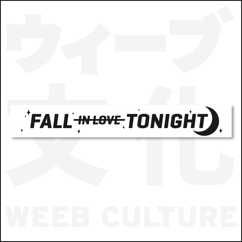 Fall in Love Tonight Windshield Banner