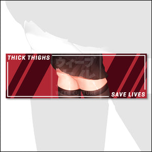 Thick Thighs Save Lives!