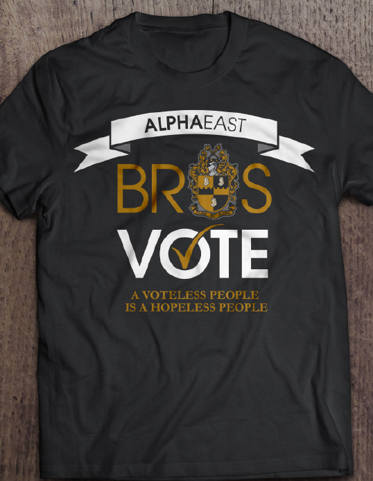 Alpha East Bros Vote Apparel