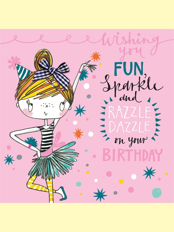 Card - wishing you fun sparkle and razzle dazzle on your birthday