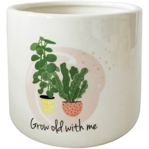Planter - grow old with me