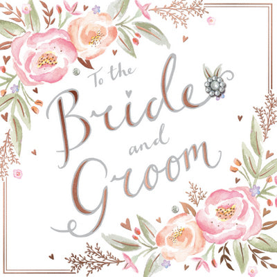 Wedding Card - To the Bride and Groom