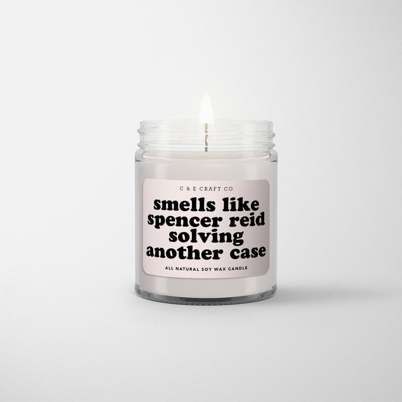 C&E - Smells Like Spencer Reid Solving Another Case - Soy Wax Candle C & E Craft Co