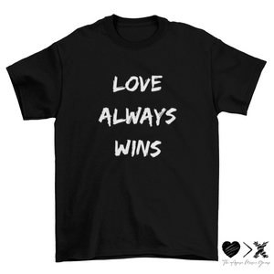 Love Always Wins. Short sleeve t-shirt (multiple color options)