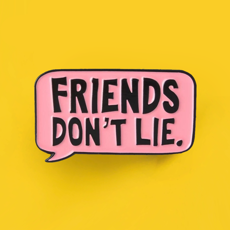 Collection de Pin's Stranger Things - Pins Friends Don't lie