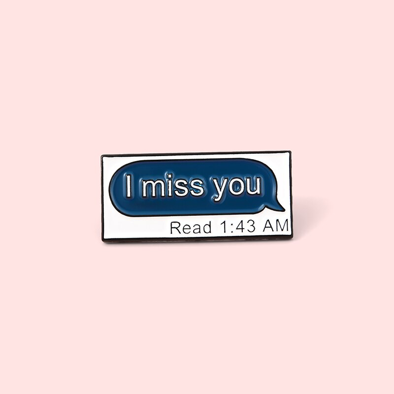 Pins Message Pin's citation I Miss You Pins Tu me manques