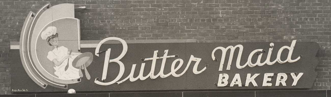 Butter Maid Bakery Original Storefront Sign From The Boardman Plaza, c.1955
