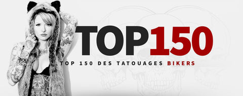 TOP 150 des Tatouages Bikers