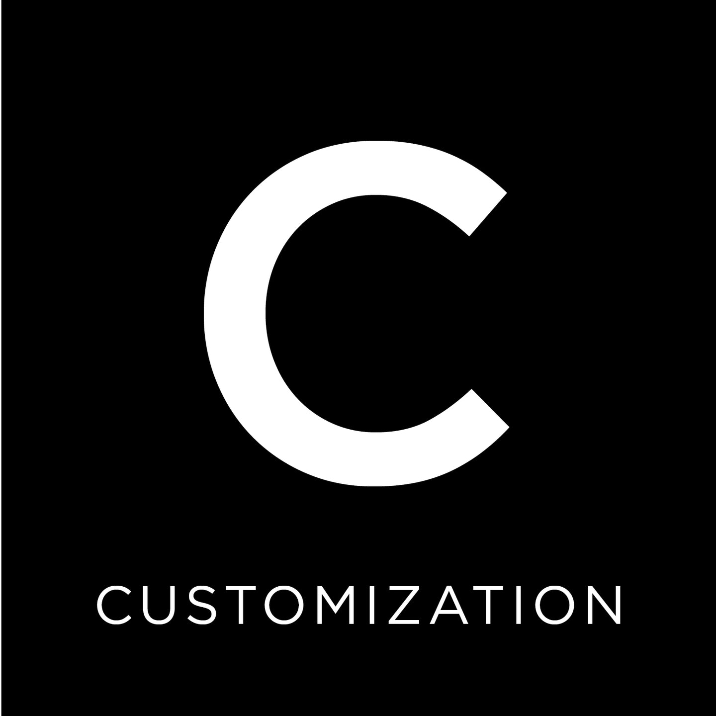 Additional Customization Fee