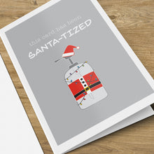 Load image into Gallery viewer, Santa-tized Card