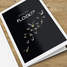 Load image into Gallery viewer, What the Flock (Kiskadee) Card