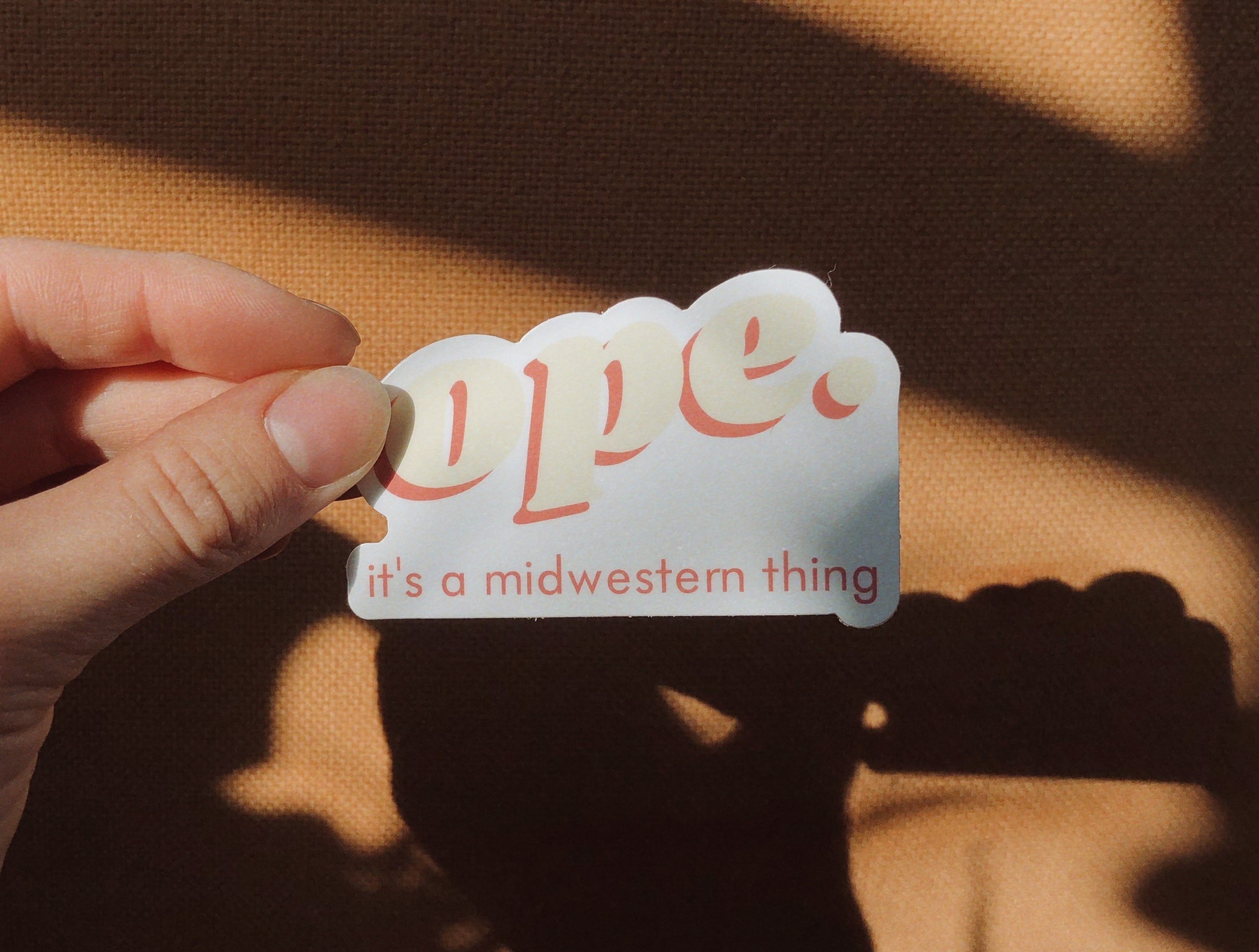 ope. it's a midwestern thing sticker