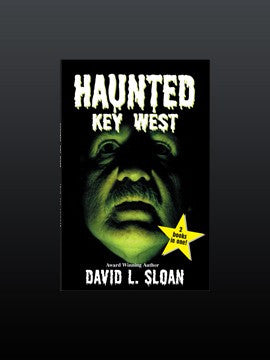 Haunted/Strange Key West