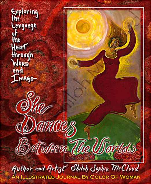 She Dances Between the Worlds Journal