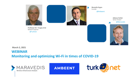 Slide Deck for Monitoring and optimizing Wi-Fi in times of COVID-19 Webinar March 2021
