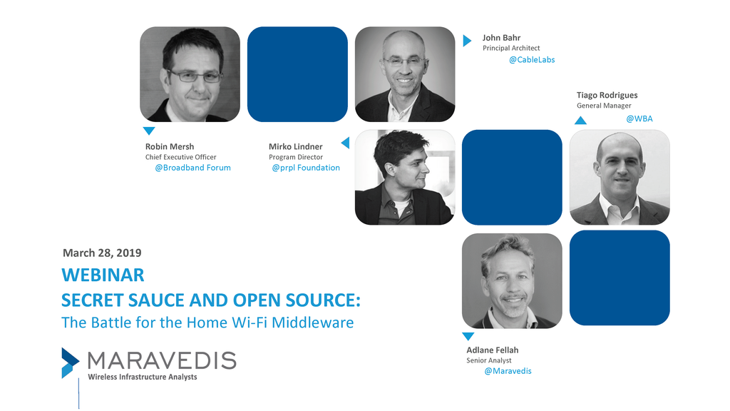 Webinar: Secret Sauce and Open Source: The Battle for the Home Wi-Fi Middleware