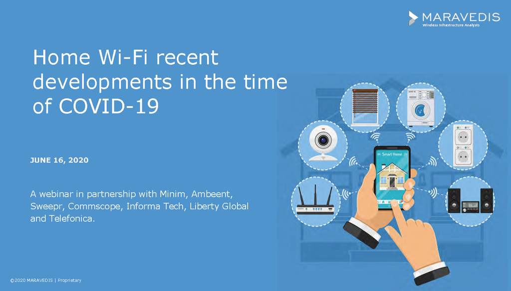 Webinar Assets  for Home Wi-Fi Recent Developments in the time of COVID-19 (June 16, 2020)