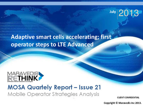 MOSA Quarterly Report: Adaptive smart cells accelerating; first operator steps to LTE Advanced