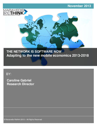 The Network is Software Now: Adapting to the new mobile economics 2013-2018