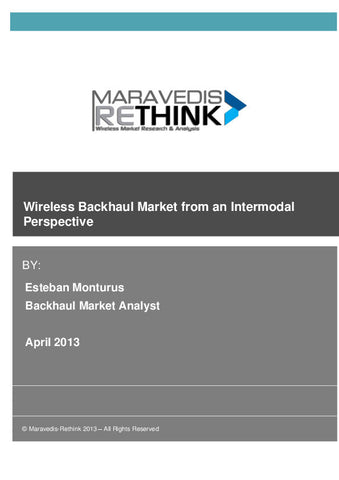 Wireless Backhaul Market from an Intermodal Perspective