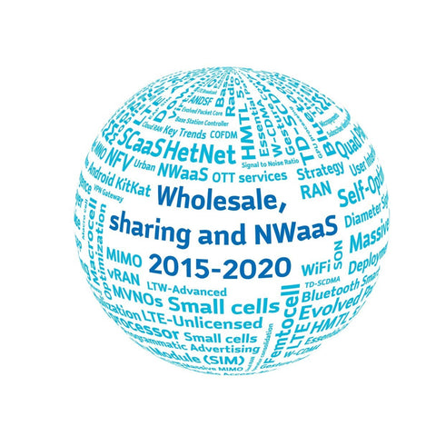 Mobile Network Ownership: Wholesale, sharing and NWaaS market forecast 2015 – 2020