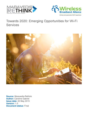 Towards 2020: Emerging Opportunities for Wi-Fi Services (Free Report)