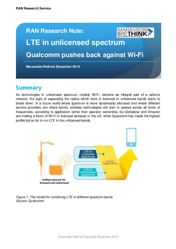 RAN Research Note: LTE in unlicensed spectrum Qualcomm pushes back against Wi-Fi