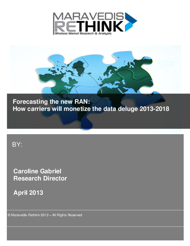 Forecasting The New RAN: How carriers will monetize the data deluge