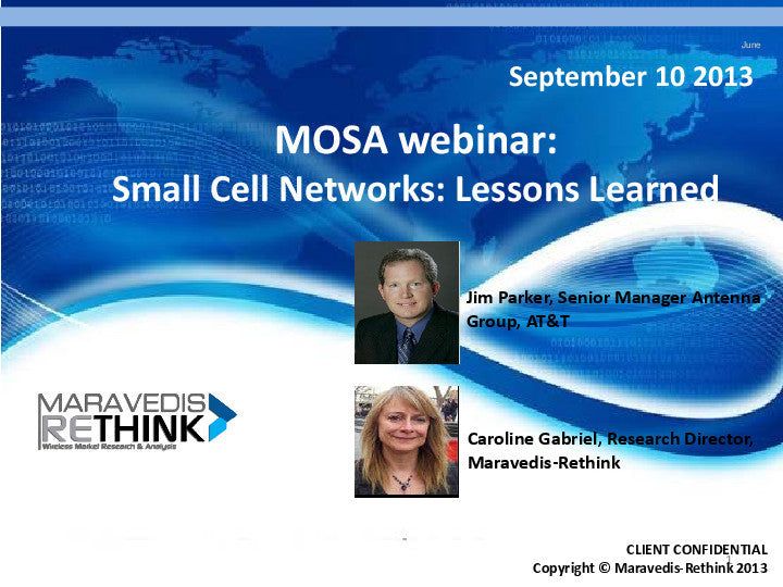 MOSA Webinar: Small Cell Networks: Lessons Learned with AT&T (Webinar Recording)