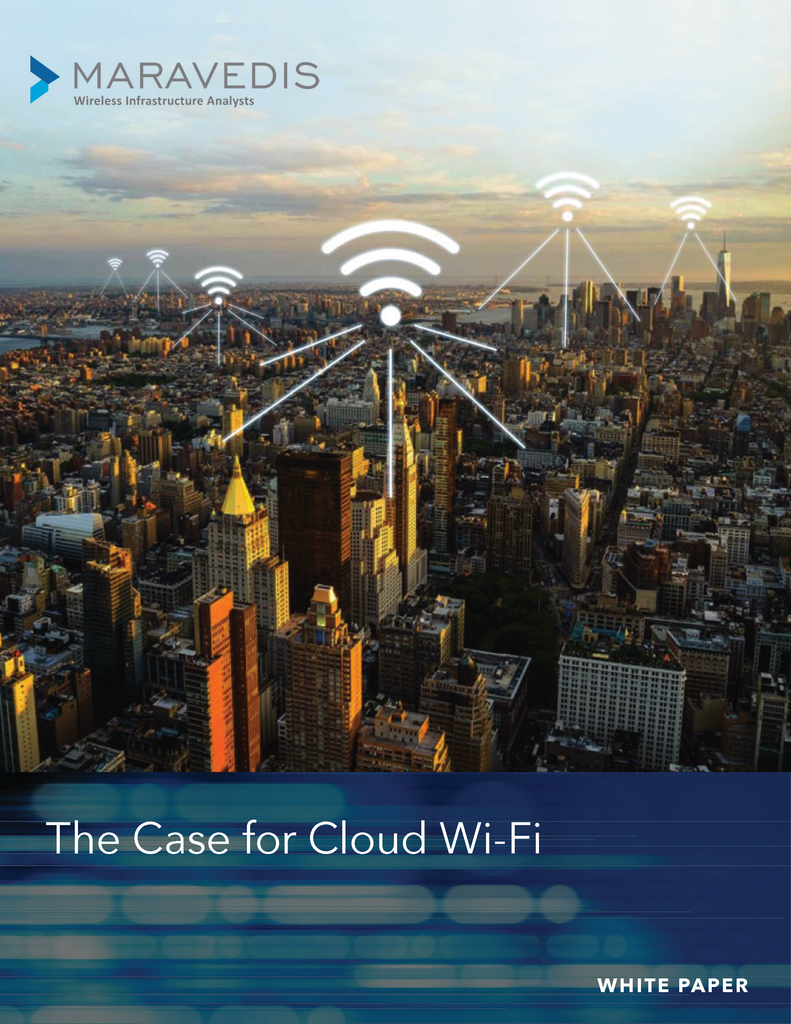 The Case for Cloud Wi-Fi