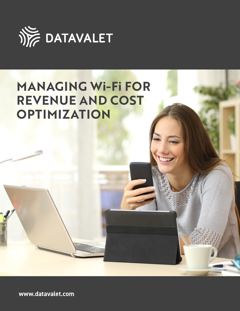 Managing Wi-Fi for Revenue and Cost Optimization