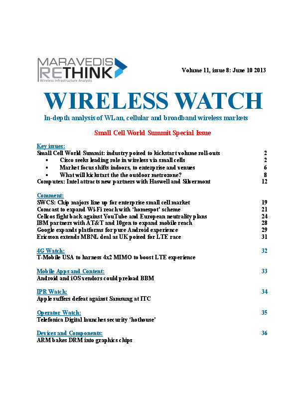 Wireless Watch 499 : Small Cell World Summit: industry poised to kickstart volume roll-outs