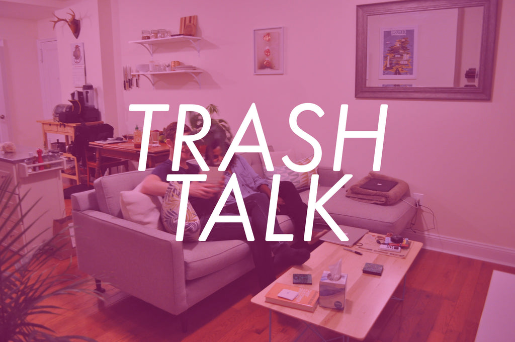 Introducing TRASHTALK