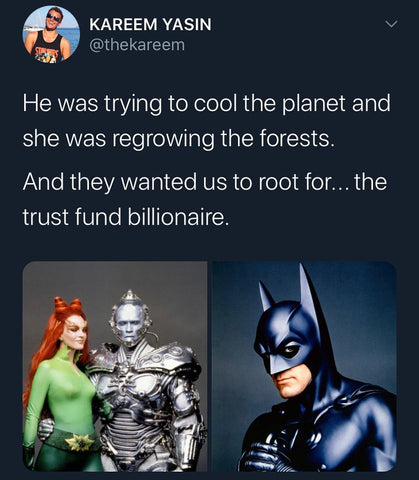 He was trying to cool the planet and she was regrowing the forests. And they wanted us to root for... the trust fund billionaire.
