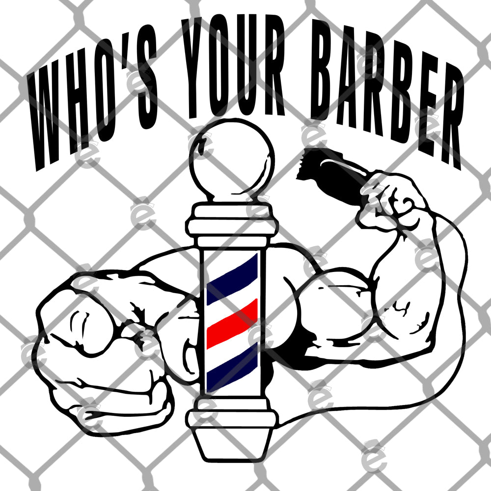 Who's Your Barber PNG SVG Cut File